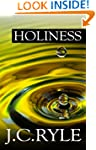 Holiness: Its Nature, Hindrances, Dif...