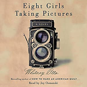 Eight Girls Taking Pictures Audiobook