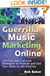 Guerrilla Music Marketing Online: 129...