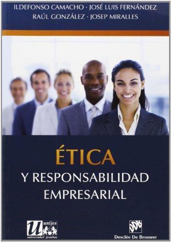 ETICA Y RESPONSABILIDAD EMPRESARIAL