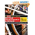 The Bicycling Guide to Complete Bicycle Maintenance and Repair (Bicycling Guide to Complete Bicycle Maintenance & Repair for Road & Mountain Bikes)