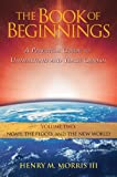 img - for The Book of Beginnings, Volume 2: Noah, the Flood, and the New World book / textbook / text book