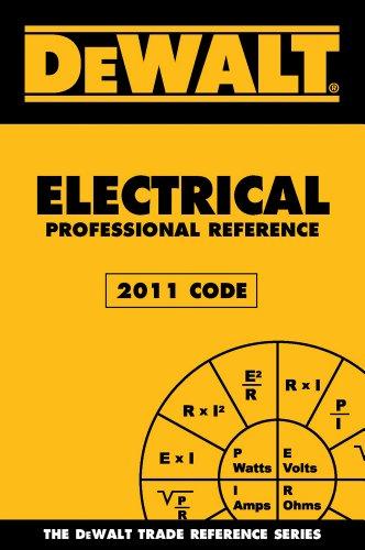DEWALT Electrical Professional Reference – 2011 Edition (Dewalt Trade Reference) image