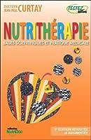Nutrithérapie - Bases scientifiques et pratique médicale