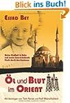 �l und Blut im Orient: Meine Kindheit...