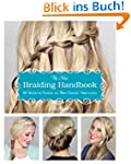 The New Braiding Handbook: 60 Modern...