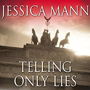 Telling Only Lies | [Jessica Mann]