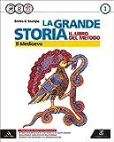 La grande storia. Atlante-Cittadinanza. Con e-book. Con espansione online. Per la Scuola media: 1