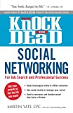 img - for Knock 'em Dead Social Networking: For Job Search and Professional Success book / textbook / text book