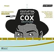 Mord ist strafbar (Gestatten, mein Name ist Cox) | Rolf Becker, Alexandra Becker
