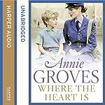 Where the Heart Is | Annie Groves