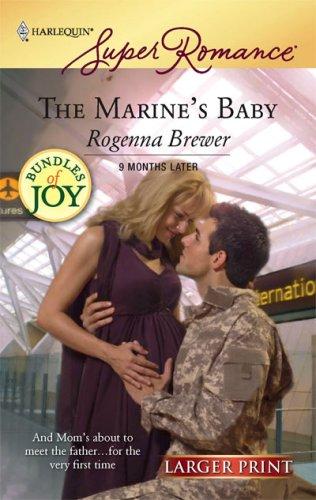 The Marine's Baby (Larger Print Harlequin Super Romance), Rogenna Brewer