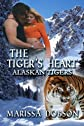 The Tiger's Heart: Alaskan Tigers: Book Two (Volume 2)