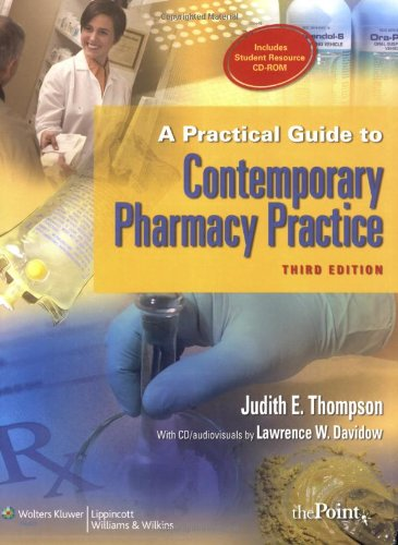 A Practical Guide to Contemporary Pharmacy Practice, 3rd...