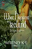 img - for What Happens in Ireland book / textbook / text book
