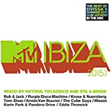 MTV Ibiza 2015.1 - Mixed by Kryder, Tocadisco and Stil & Bense