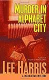 Murder in Alphabet City (A Manhattan Mystery) (0449007359) by Harris, Lee