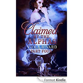 Claimed by the Alphas: Part Four (English Edition)