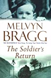 Melvyn Bragg The Soldier's Return