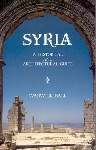 Syria: A Historical and Architectural Guide