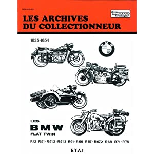 Bmw Flat Twin R 12 a R 75 (1935/1954) N 101 (French Edition) Etai