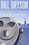 img - for I'm a Stranger Here Myself: Notes on Returning to America After 20 Years Away book / textbook / text book