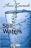 Still Waters (Kindle Single)