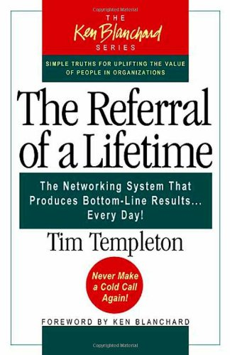 The Referral of a Lifetime by Tim Templeton #5