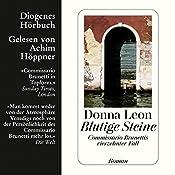 Blutige Steine. Commissario Brunettis vierzehnter Fall | Donna Leon