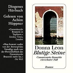 Blutige Steine. Commissario Brunettis vierzehnter Fall (       ungekürzt) von Donna Leon Gesprochen von: Achim Höppner