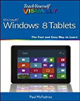 Teach Yourself VISUALLY Windows 8 Tablets