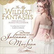 In My Wildest Fantasies: Pembroke Palace Series, Book One (Avon Romantic Treasure) | Julianne MacLean
