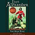 The High King: The Prydain Chronicles, Book 5 Audiobook by Lloyd Alexander Narrated by James Langton