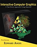 Interactive Computer Graphics: A Top-Down Approach Using OpenGL (5th Edition)