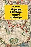 img - for Voyages: De l'Afrique du Nord   la Mecque (tome 1) (French Edition) book / textbook / text book