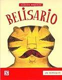 Belisario (Los Primerisimos) (Spanish Edition)