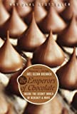 The Emperors Of Chocolate: Inside The Secret World Of Hersbey And Mars (Turtleback School & Library Binding Edition)