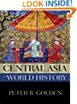Central Asia in World History (New Ox...