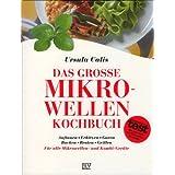 "Das gro�e Mikrowellen-Kochbuchvon ""Ursula Calis"""