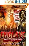 Enclave: A Novel of the Zombie Apocalypse (Enclave 2- Hunters Book 1)