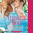 Dearest Rogue Audiobook by Elizabeth Hoyt Narrated by Ashford McNab