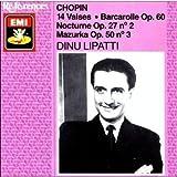 Chopin : Les 14 Valses / Barcarolle Op. 60 / Nocturne op. 27 n° 2 / Mazurka op. 50 n° 3