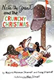 img - for Nate the Great and the Crunchy Christmas by Sharmat, Marjorie Weinman, Sharmat, Craig (1997) Paperback book / textbook / text book