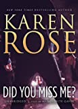 Did You Miss Me? Karen Rose
