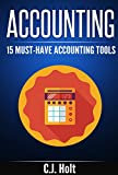 img - for Accounting: 15 Must-Have Accounting Tools (FREE BONUS INCLUDED) (Accounting, Investing, Small Business) book / textbook / text book