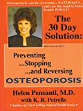 img - for The 30 Day Solution: Preventing Stopping and Reversis Osteoporosis book / textbook / text book