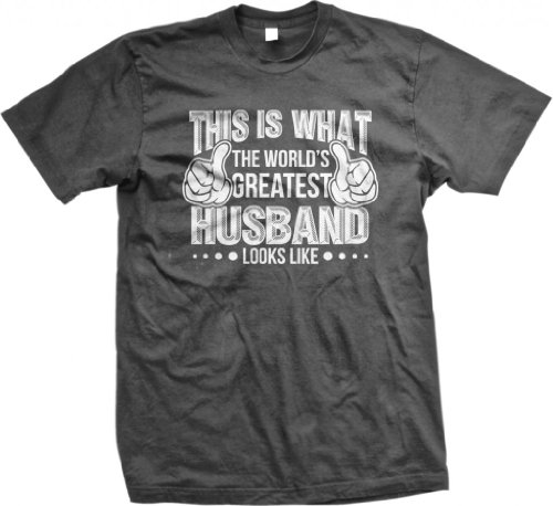 This Is What The World'S Greatest Husband Looks Like Men'S T-Shirt (Char, Large) front-1066383