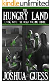 The Hungry Land (Living With the Dead Book 3)