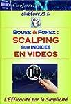 Trading Bourse & Forex - SCALPING sur...