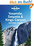Lonely Planet Yosemite, Sequoia & Kin...